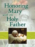 Honoring Mary with the Holy Father (eBook, ePUB)