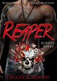 Reaper. Bloody Roses
