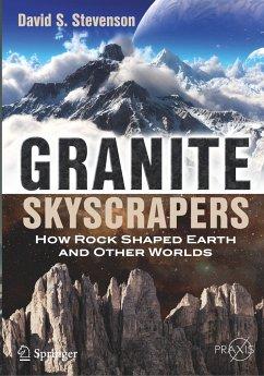 Granite Skyscrapers - Stevenson, David S.