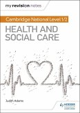 My Revision Notes: Cambridge National Level 1/2 Health and Social Care (eBook, ePUB)