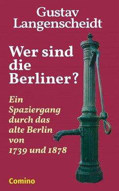 Wer sind die Berliner? (eBook, ePUB) - Langenscheidt, Gustav