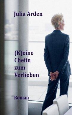 (K)eine Chefin zum Verlieben (eBook, ePUB)
