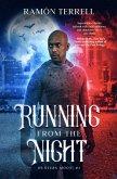 Running from the Night (Hunter's Moon, #1) (eBook, ePUB)