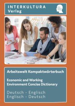 Interkultura Arbeitswelt Kompaktwörterbuch Deutsch - Englisch
