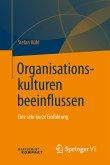 Organisationskulturen beeinflussen (eBook, PDF)