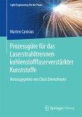 Prozessgüte für das Laserstrahltrennen kohlenstofffaserverstärkter Kunststoffe (eBook, PDF)