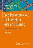 Creo Parametric 4.0 für Einsteiger ‒ kurz und bündig (eBook, PDF)