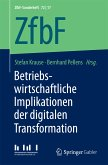Betriebswirtschaftliche Implikationen der digitalen Transformation (eBook, PDF)
