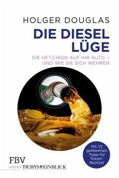 Die Diesel-Lüge (eBook, PDF) - Douglas, Holger