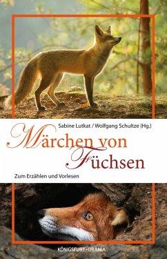 Märchen von Füchsen (eBook, ePUB)