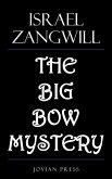 The Big Bow Mystery (eBook, ePUB)