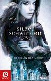 Rebellin der Nacht / Silberschwingen Bd.2 (eBook, ePUB)