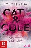 Die letzte Generation / Cat & Cole Bd.1 (eBook, ePUB)