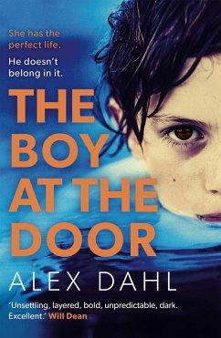 The Boy at the Door (eBook, ePUB) - Dahl, Alex