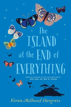 The Island at the End of Everything (eBook, ePUB) - Hargrave, Kiran Millwood