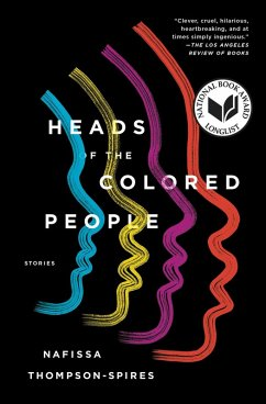 Heads of the Colored People (eBook, ePUB) - Thompson-Spires, Nafissa