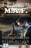 Geheimsache Alien Attack / Der Spezialist M.A.F Bd.1 (eBook, ePUB)
