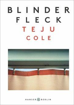 Blinder Fleck - Cole, Teju
