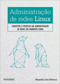 Administração de redes Linux (eBook, ePUB)