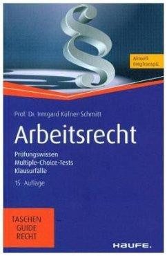 Arbeitsrecht - Küfner-Schmitt, Irmgard