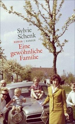 Eine gewöhnliche Familie - Schenk, Sylvie