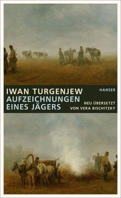 Aufzeichnungen eines Jägers - Turgenjew, Iwan S.
