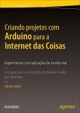 Criando projetos com Arduino para a Internet das Coisas (eBook, ePUB)