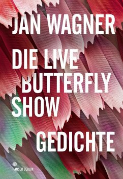 Die Live Butterfly Show - Wagner, Jan