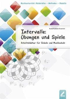 Intervalle: Übungen und Spiele - Kraemer, Rudolf-Dieter