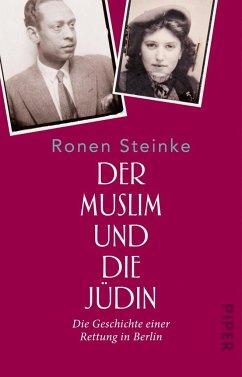 Der Muslim und die Jüdin - Steinke, Ronen
