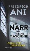 Der Narr und seine Maschine / Tabor Süden Bd.21