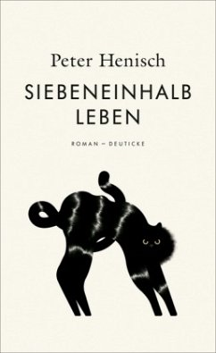 Siebeneinhalb Leben - Henisch, Peter