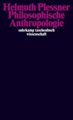 Philosophische Anthropologie - Plessner, Helmuth