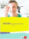 Natura Biologie Fachhochschulreife. Schülerbuch Klassen 11-12 bzw. 11-13