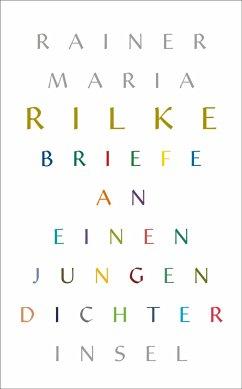 Briefe an einen jungen Dichter - Rilke, Rainer Maria