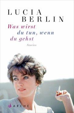 Was wirst du tun, wenn du gehst - Berlin, Lucia