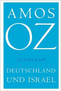 Deutschland und Israel - Oz, Amos