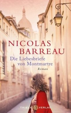 Die Liebesbriefe von Montmartre - Barreau, Nicolas