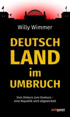 Deutschland im Umbruch - Wimmer, Willy