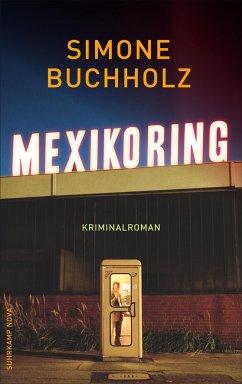 Mexikoring / Chas Riley Bd.8 - Buchholz, Simone