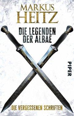 Die vergessenen Schriften / Die Legenden der Albae Bd.0 - Heitz, Markus