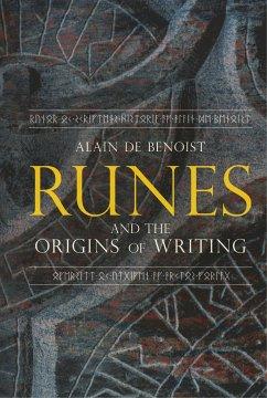Runes and the Origins of Writing - De Benoist, Alain
