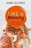 Like a Memory - Liebe kennt kein Zurück / Sexy Times Bd.1