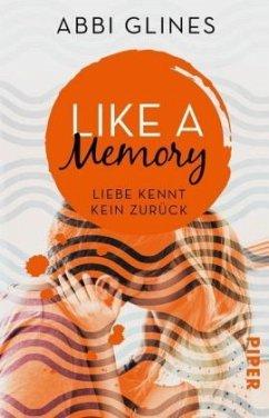 Like a Memory - Liebe kennt kein Zurück / Sexy Times Bd.1 - Glines, Abbi