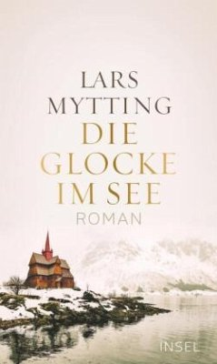 Die Glocke im See - Mytting, Lars