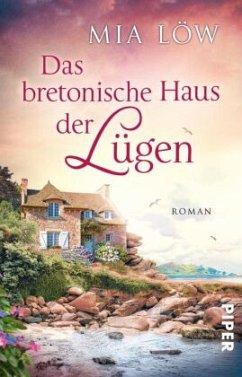 Das bretonische Haus der Lügen - Löw, Mia