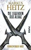 Vernichtender Hass / Die Legenden der Albae Bd.2