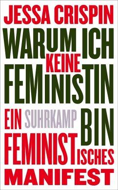 Warum ich keine Feministin bin - Crispin, Jessa