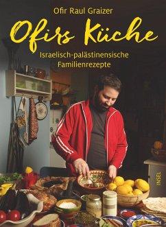 Ofirs Küche - Graizer, Ofir Raul