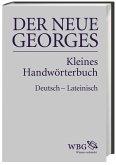 DER NEUE GEORGES Kleines Handwörterbuch Deutsch - Lateinisch